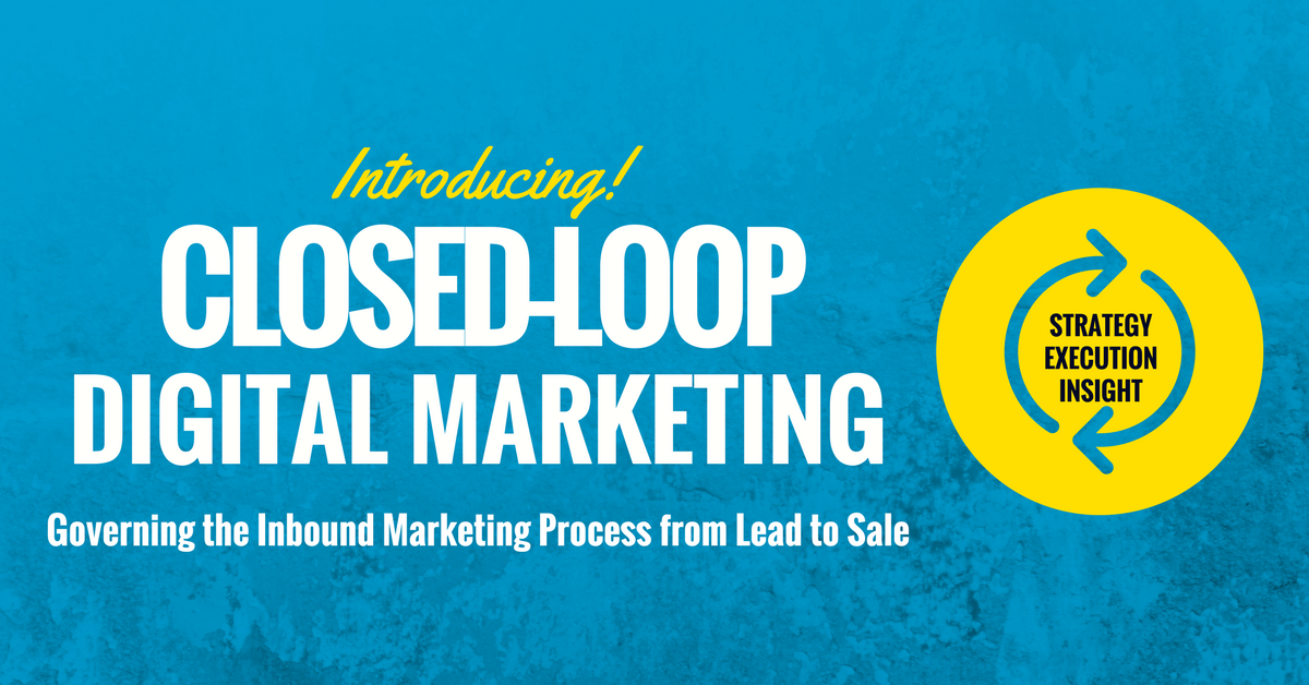 Closed-Loop Digital Marketing